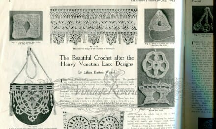 Venetian Design Crochet Patterns from the July 1913 Modern Priscilla
