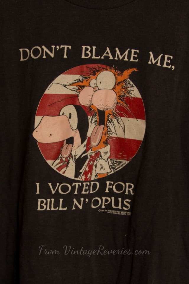 SOLD Vintage 80s Bloom County Don't Blame Me I Voted for Bill N Opus Tshirt – L